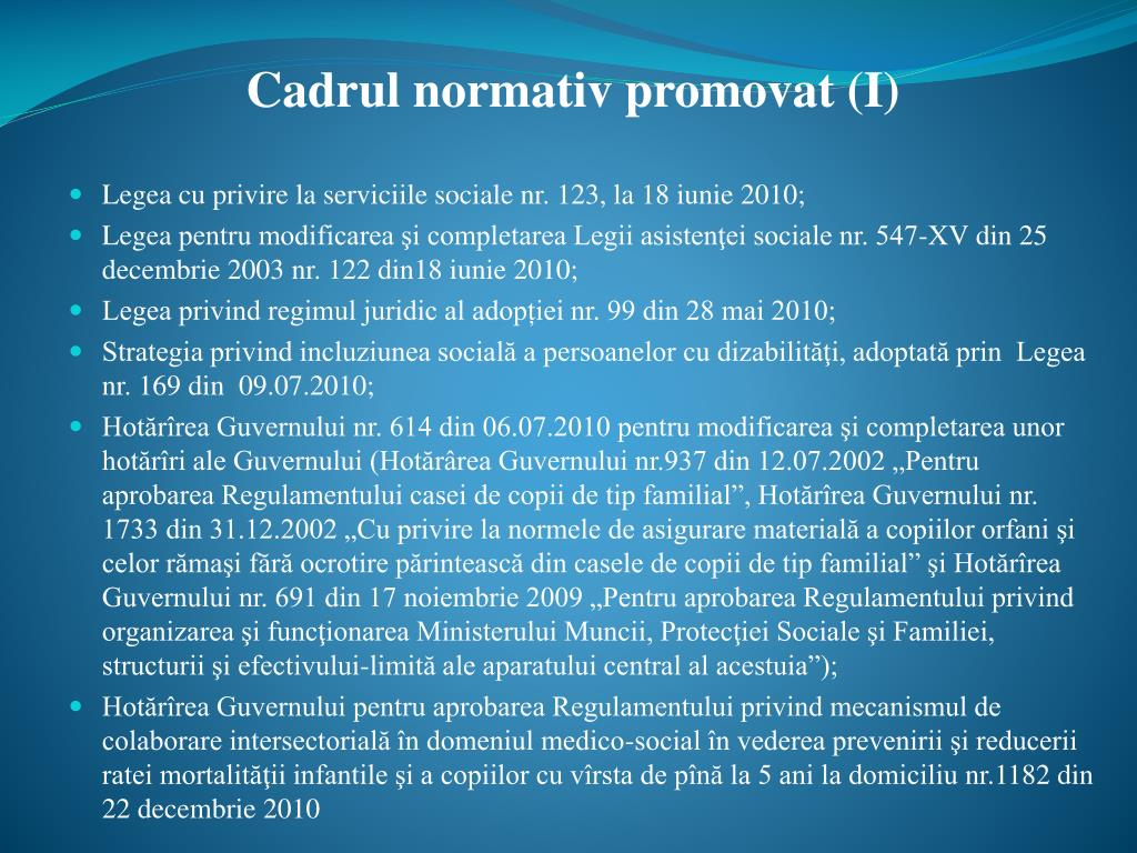 Cadrul normativ promovat (I)