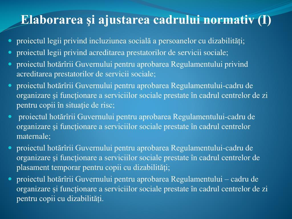 Elaborarea şi ajustarea cadrului normativ (I)