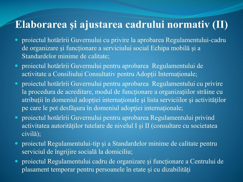 Elaborarea şi ajustarea cadrului normativ (II)