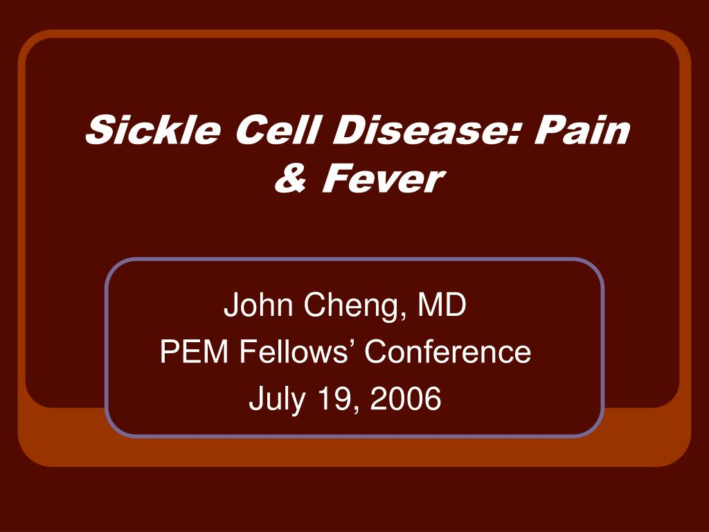 sickle cell disease pain fever l.