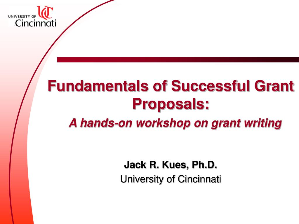 fundamentals of successful grant proposals a hands on workshop on grant writing l.
