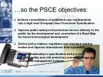 so the psce objectives