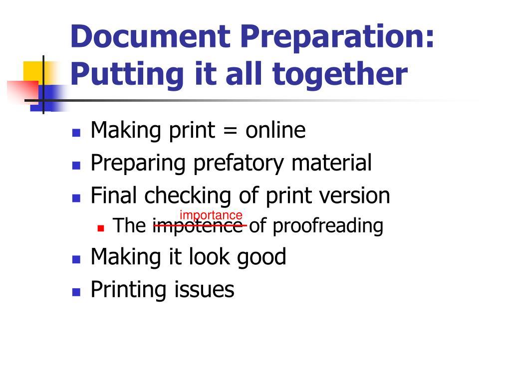 Document Preparation: