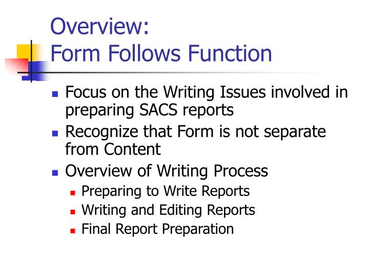 Overview form follows function