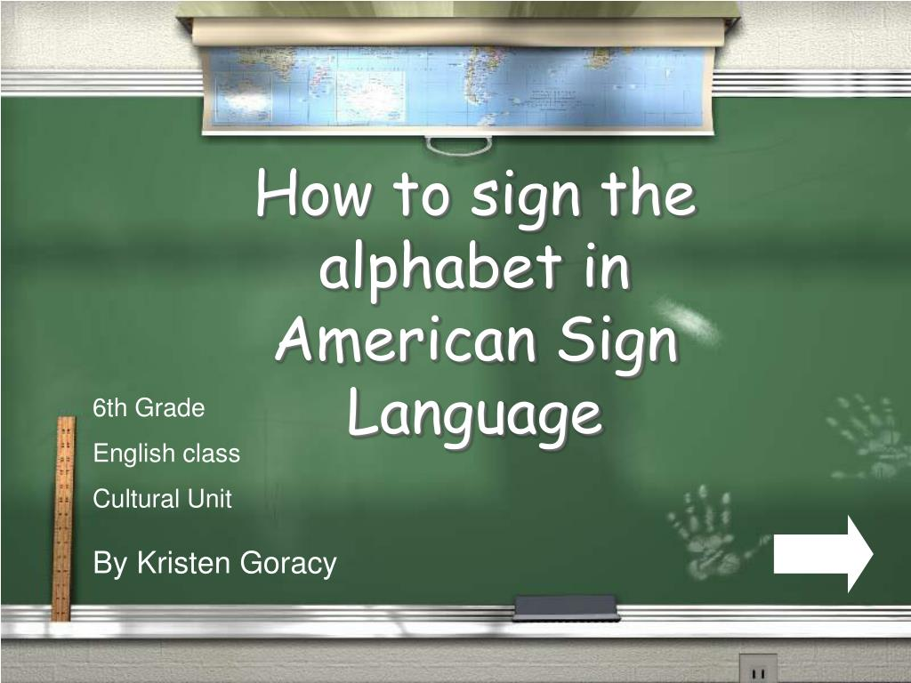 how to sign the alphabet in american sign language l.