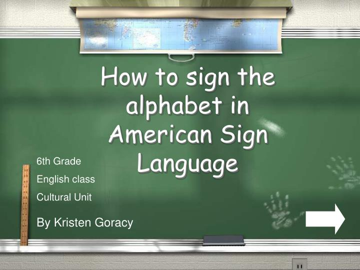 how to sign the alphabet in american sign language n.