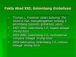 fakta abad xxi gelombang globalisasi