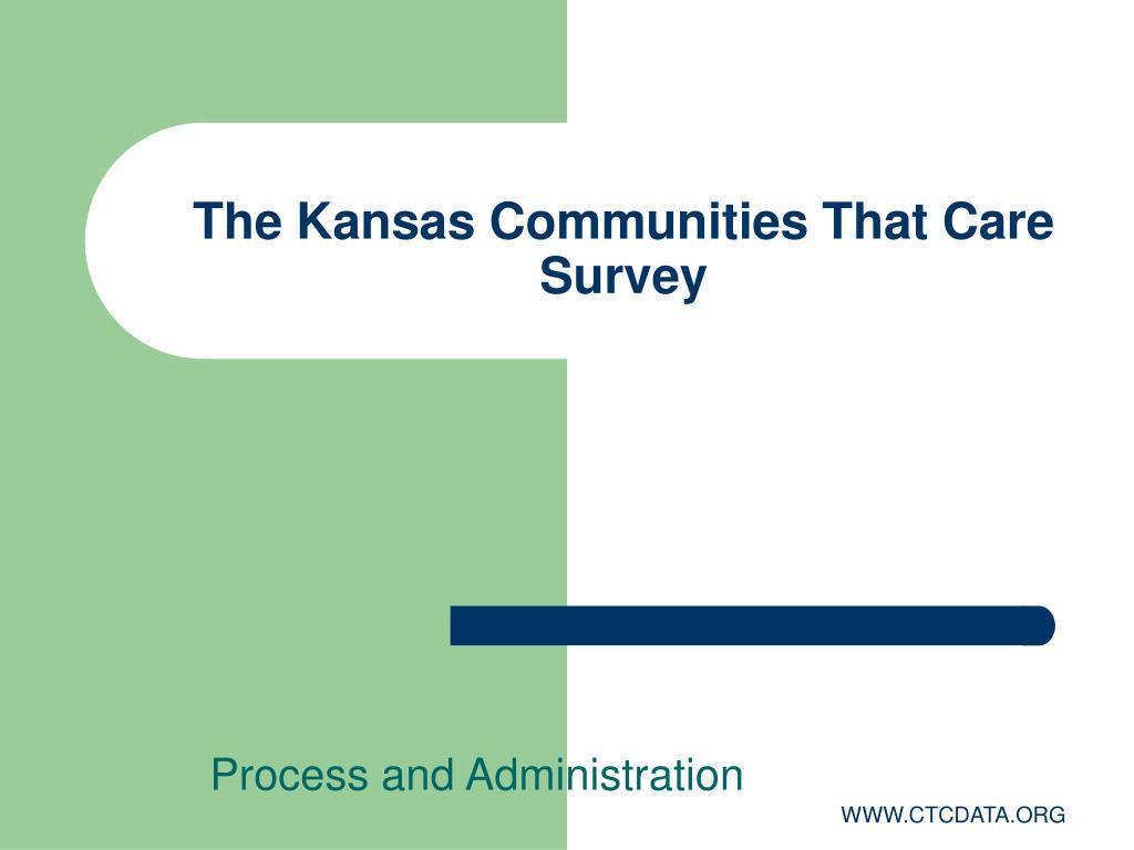 the kansas communities that care survey l.