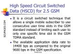 high speed circuit switched data hscd for 2 5 gsm