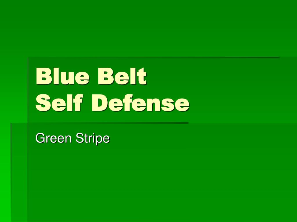 blue belt self defense l.