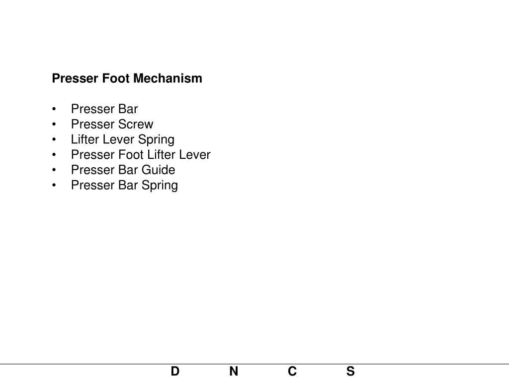 Presser Foot Mechanism