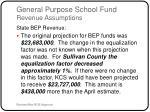 general purpose school fund revenue assumptions4