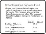 school nutrition services fund22