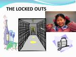 the locked outs