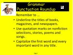 grammar punctuation roundup
