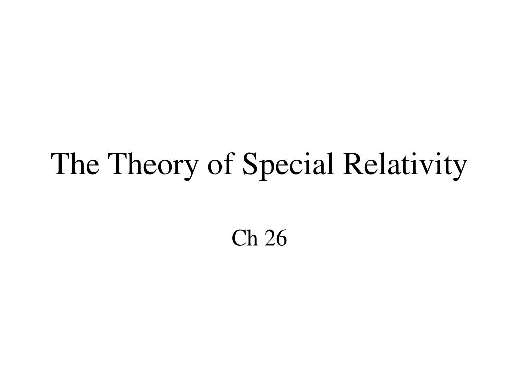 the theory of special relativity l.
