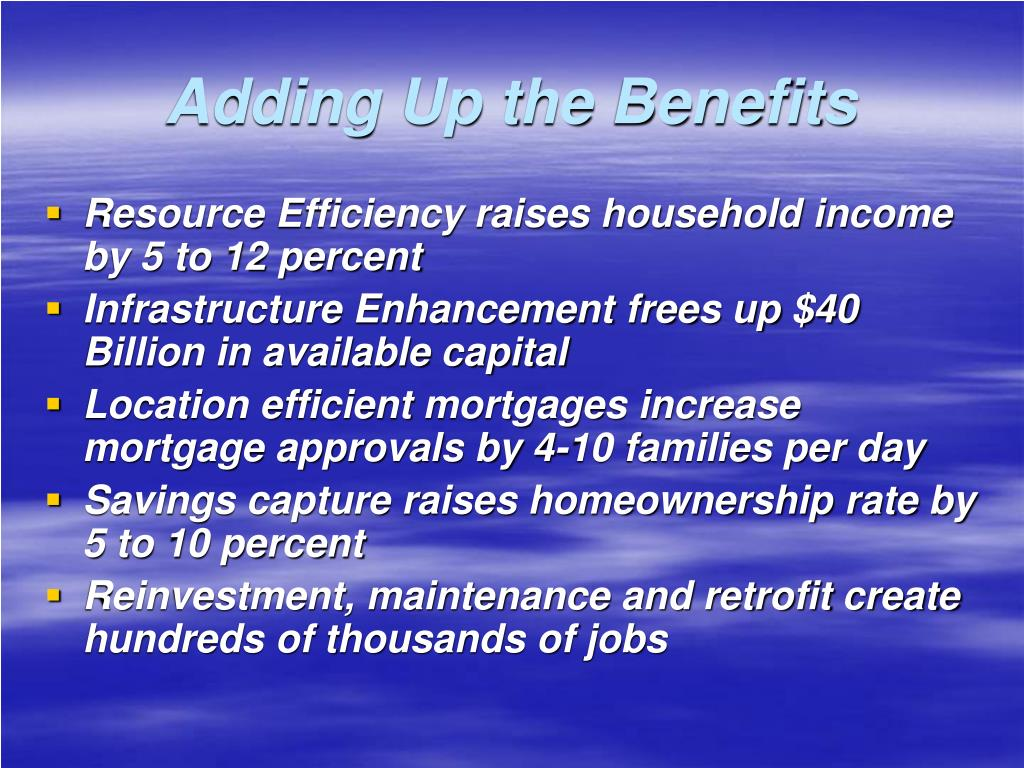 Adding Up the Benefits