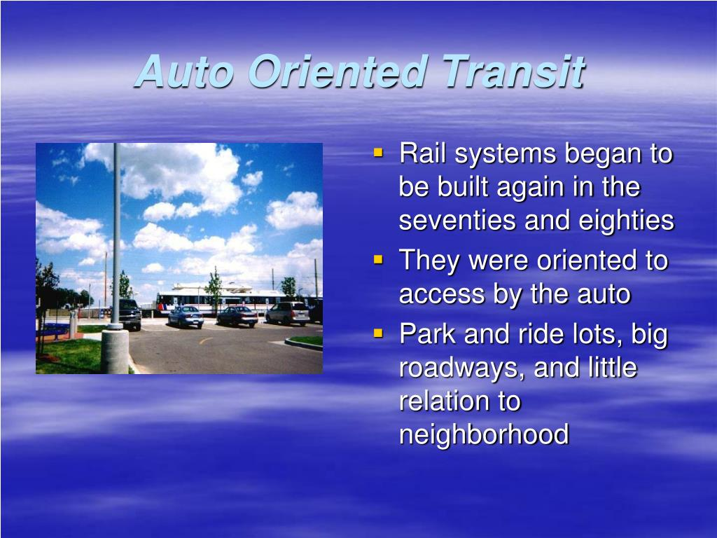 Rail systems began to be built again in the seventies and eighties