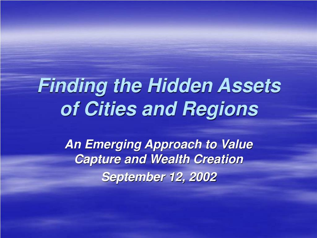 finding the hidden assets of cities and regions l.