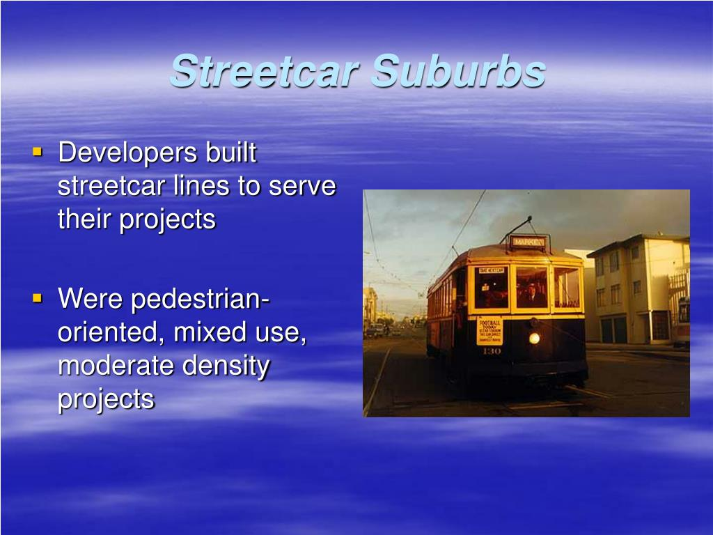 Streetcar Suburbs
