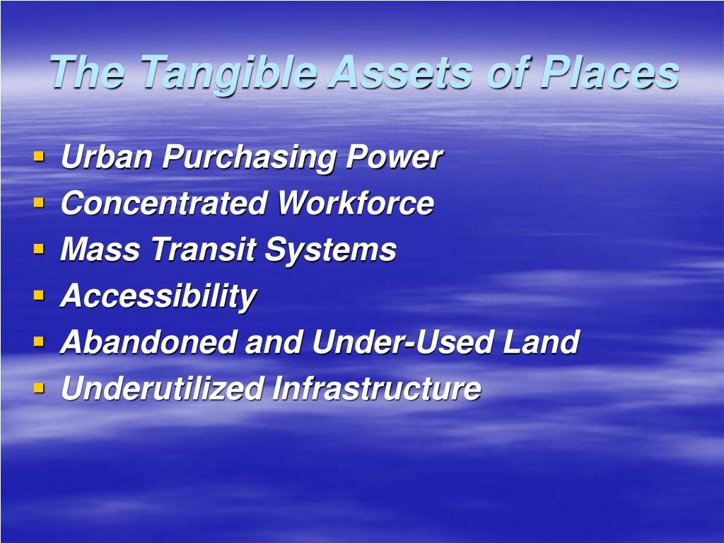 The Tangible Assets of Places