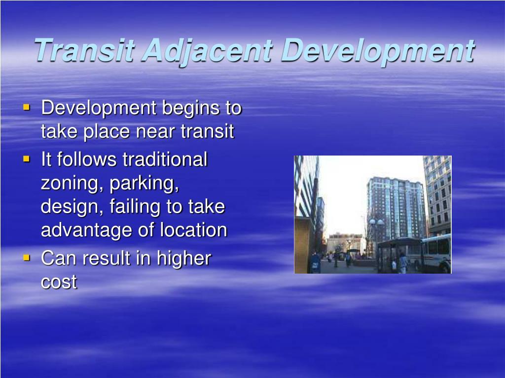 Transit Adjacent Development