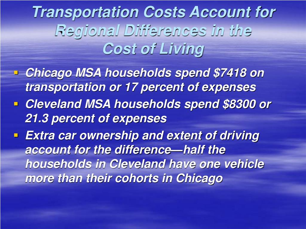 Transportation Costs Account for Regional Differences in the