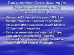 transportation costs account for regional differences in the cost of living