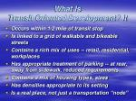 what is transit oriented development it