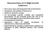 characteristics of 13 high growth achievers