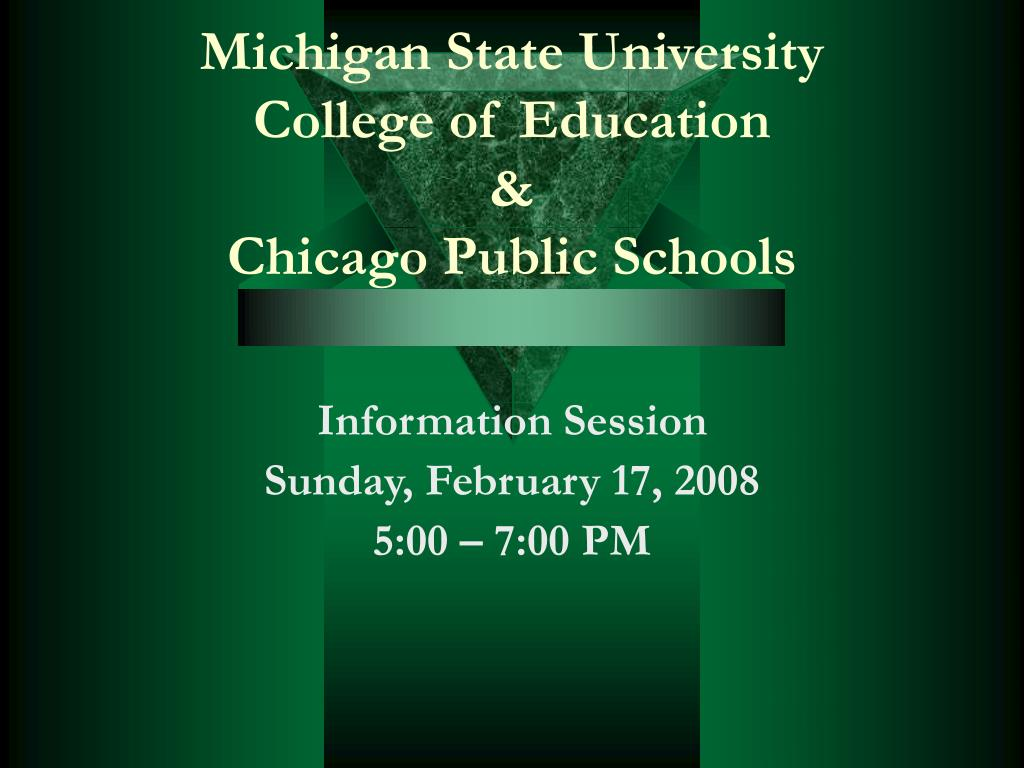 michigan state university college of education chicago public schools l.