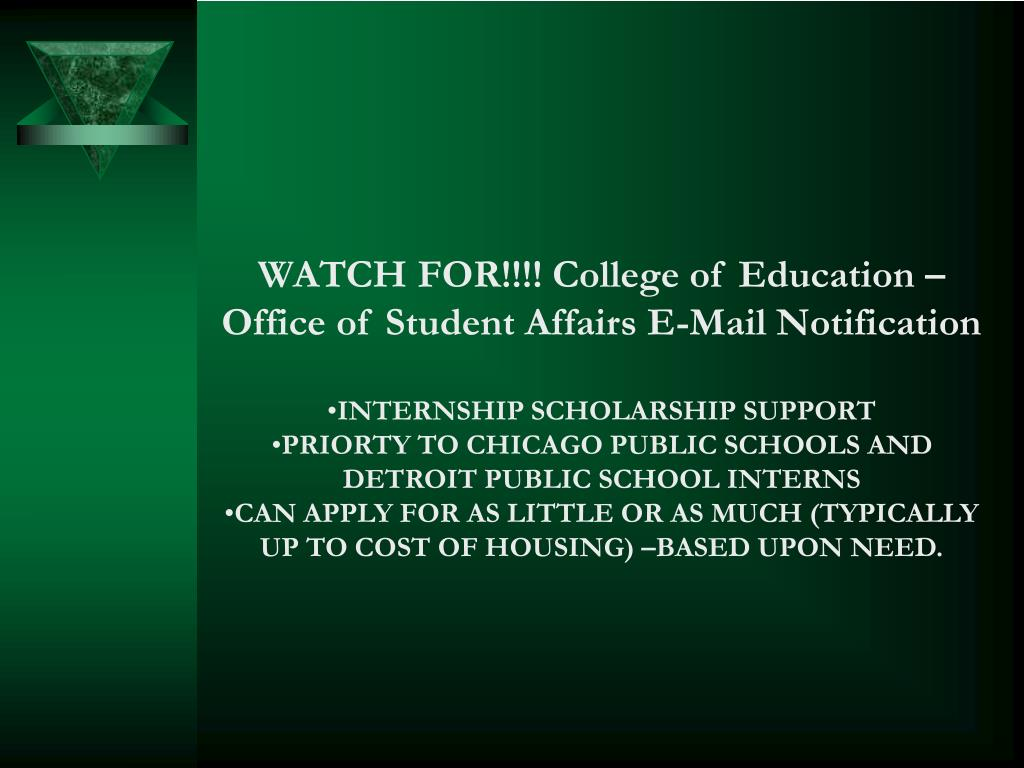 WATCH FOR!!!! College of Education – Office of Student Affairs E-Mail Notification