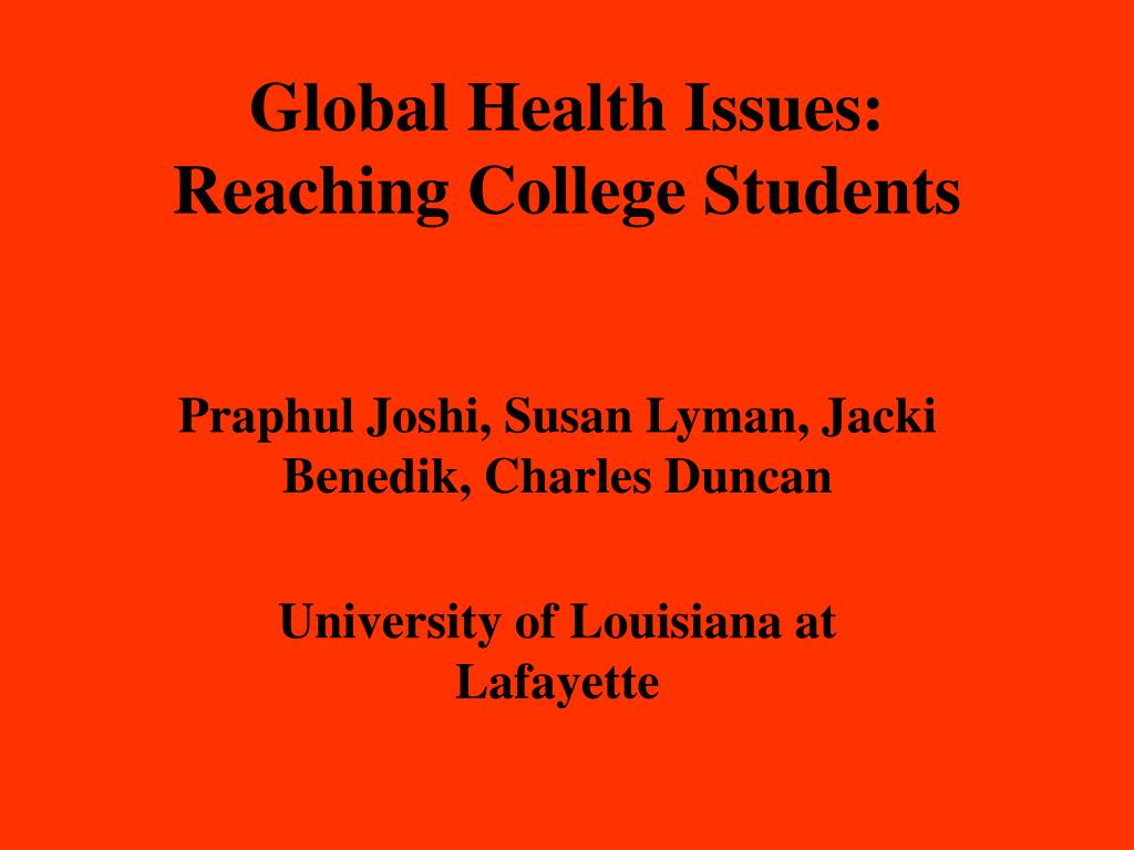 global health issues reaching college students l.