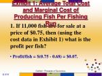 exhibit 1 average total cost and marginal cost of producing fish per fishing run10