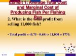 exhibit 1 average total cost and marginal cost of producing fish per fishing run12