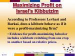 maximizing profit on israel s kibbutzim43