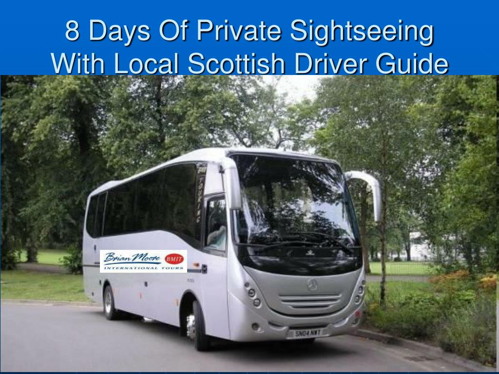 8 Days Of Private Sightseeing