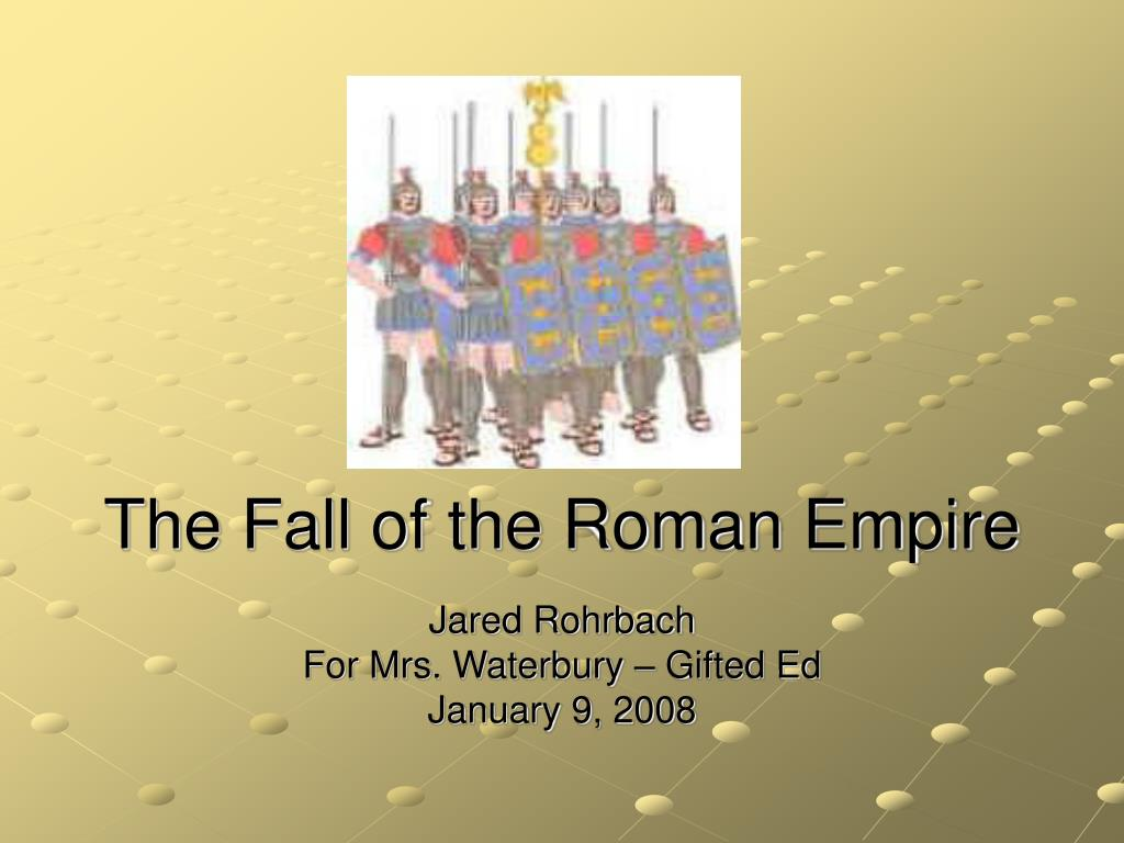 the fall of the roman empire l.
