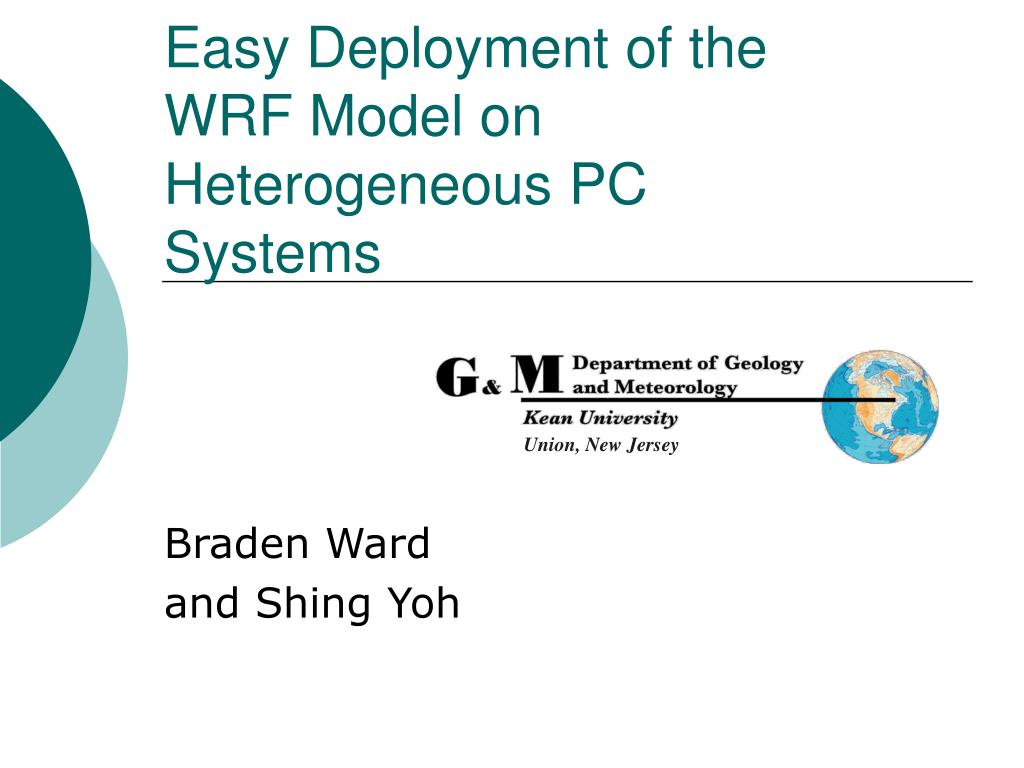 easy deployment of the wrf model on heterogeneous pc systems l.