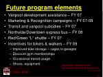 future program elements