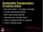 sustainable transportation it s about choice