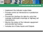 1 2 7 1 process indicator output data for roads