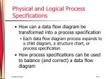 physical and logical process specifications