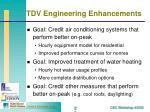 tdv engineering enhancements