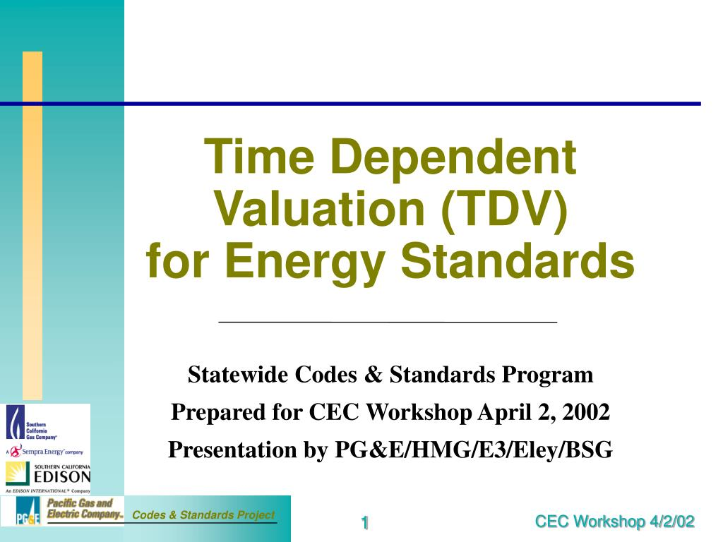 time dependent valuation tdv for energy standards l.