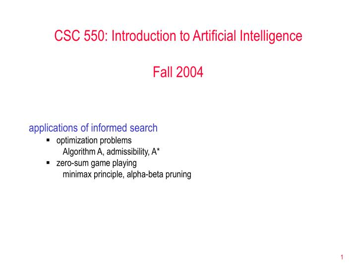 CSC 550: Introduction to Artificial Intelligence