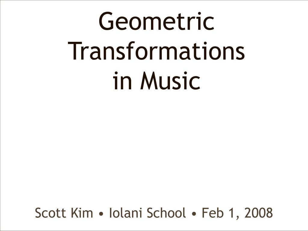 geometric transformations in music l.
