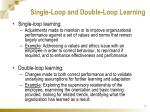 single loop and double loop learning