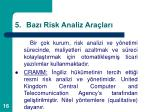 baz risk analiz ara lar
