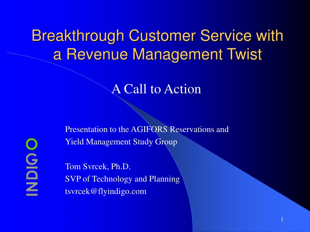 breakthrough customer service with a revenue management twist l.